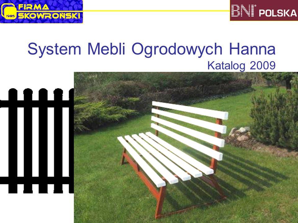 System Mebli Ogrodowych Hanna Katalog 2009