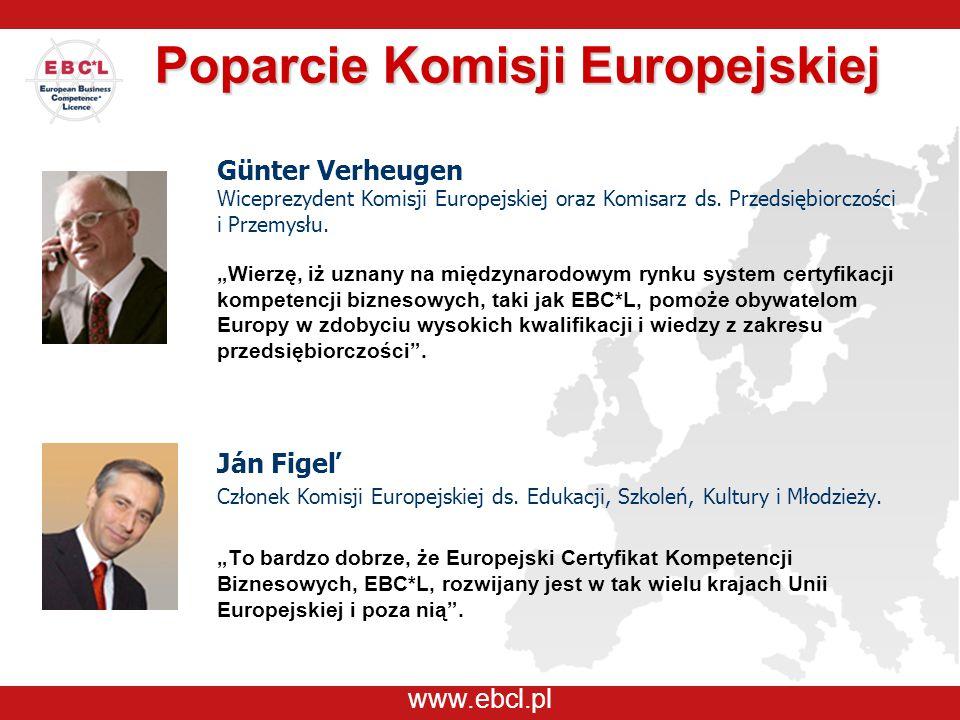 """www.ebcl.pl Poparcie Komisji Europejskiej Günter Verheugen Wiceprezydent Komisji Europejskiej oraz Komisarz ds. Przedsiębiorczości i Przemysłu. """"Wierz"""