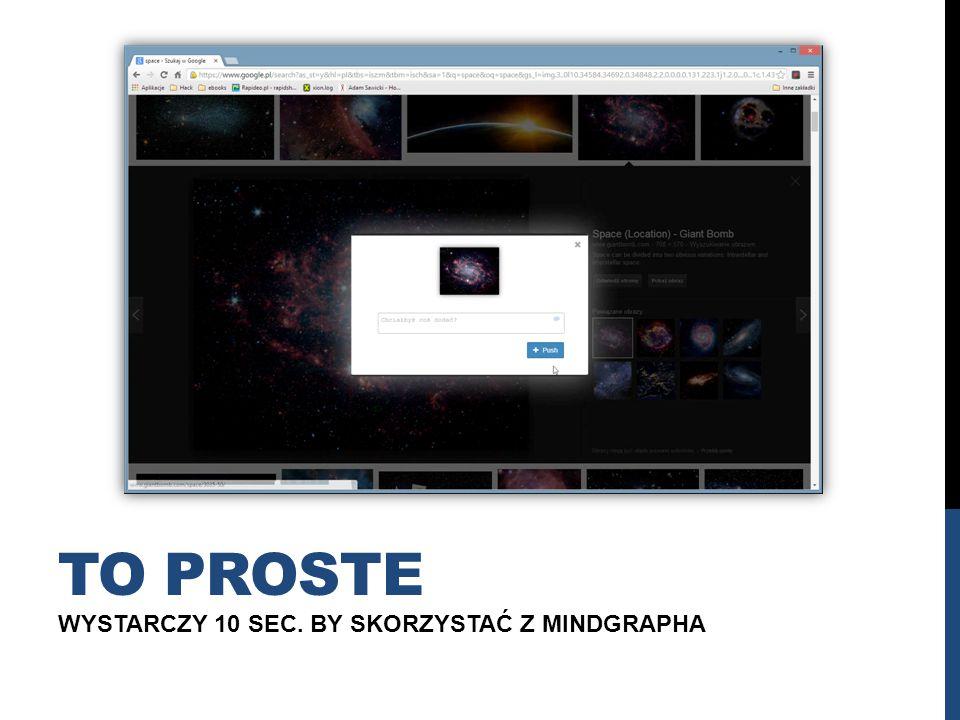 WYSTARCZY 10 SEC. BY SKORZYSTAĆ Z MINDGRAPHA TO PROSTE