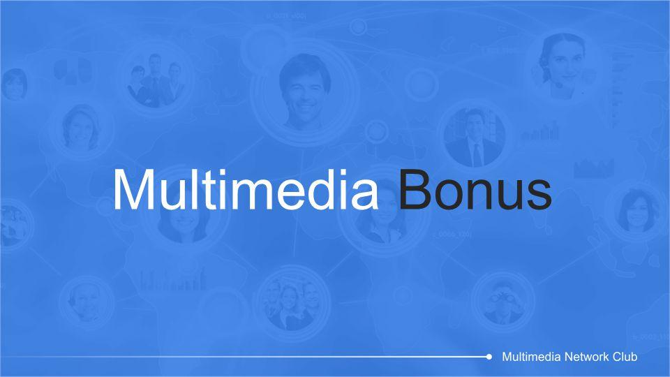 Multimedia Bonus
