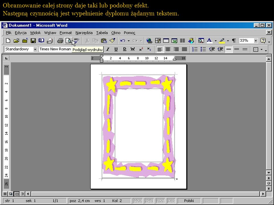 Aby ramka objęła całą stronę, należy ją zaznaczyć i rozciągnąć do żądanej wielkości.