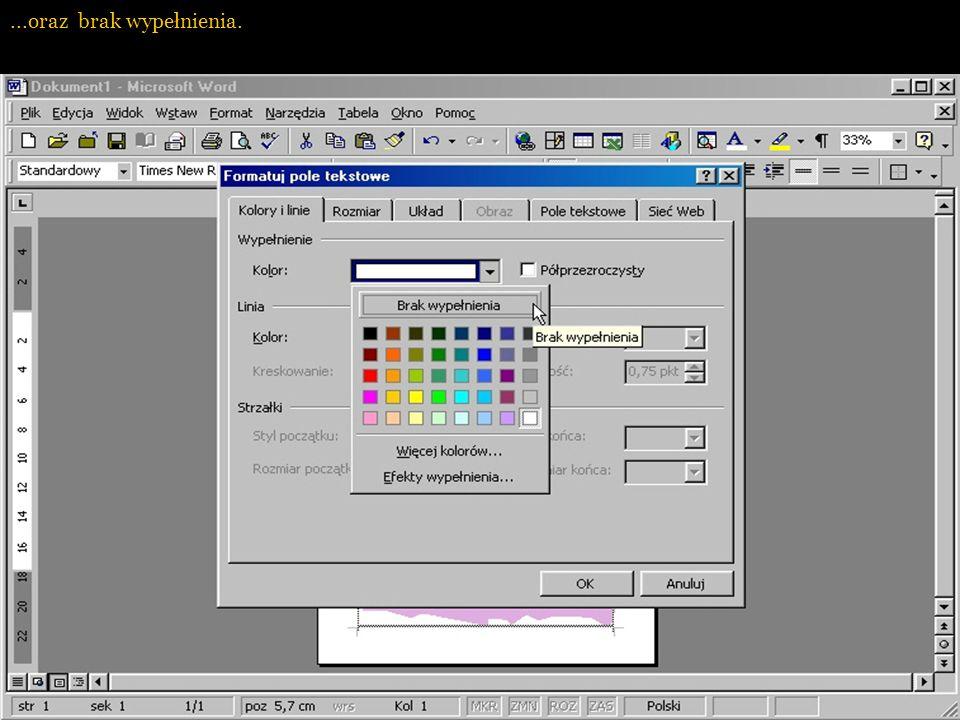 Formatujemy pole tekstowe tak, aby było niewidoczne na wydrukowanym dyplomie - poprzez likwidację otaczających linii...