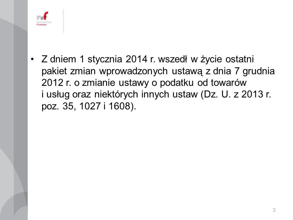 Z dniem 1 stycznia 2014 r.