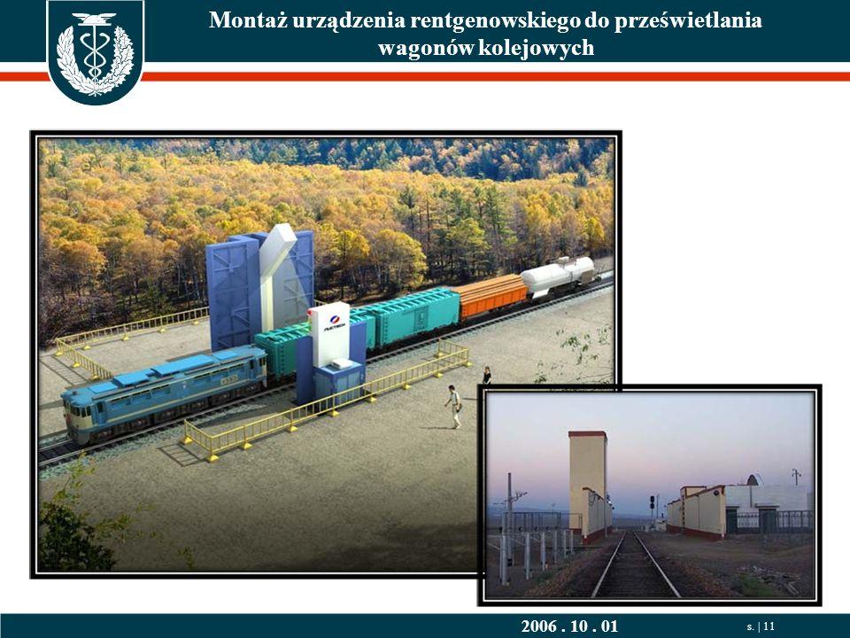 2006. 10. 01 s. | 11 Montaż urządzenia rentgenowskiego do prześwietlania wagonów kolejowych