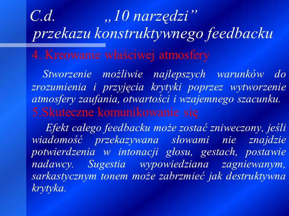 """C.d.""""10 narzędzi przekazu konstruktywnego feedbacku 4."""