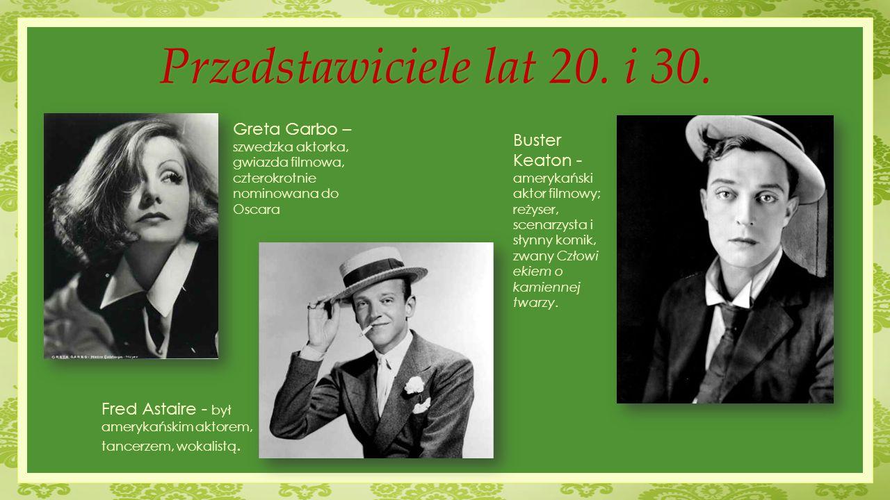 Buster Keaton - amerykański aktor filmowy; reżyser, scenarzysta i słynny komik, zwany Człowi ekiem o kamiennej twarzy. Przedstawiciele lat 20. i 30. F