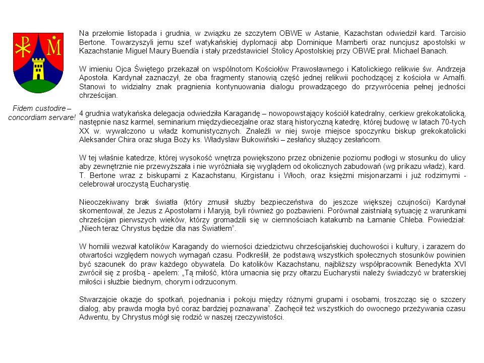 Na przełomie listopada i grudnia, w związku ze szczytem OBWE w Astanie, Kazachstan odwiedził kard. Tarcisio Bertone. Towarzyszyli jemu szef watykański