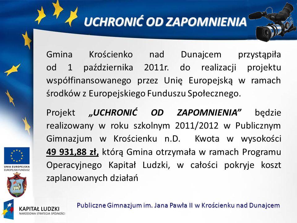 UCHRONIĆ OD ZAPOMNIENIA Publiczne Gimnazjum im.