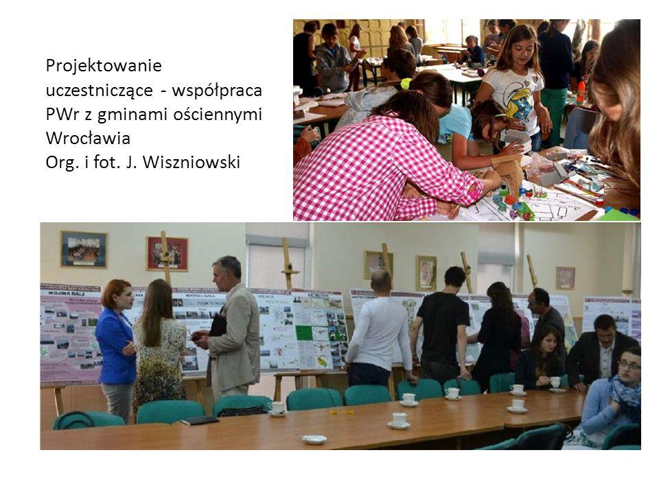 Projektowanie uczestniczące - współpraca PWr z gminami ościennymi Wrocławia Org.