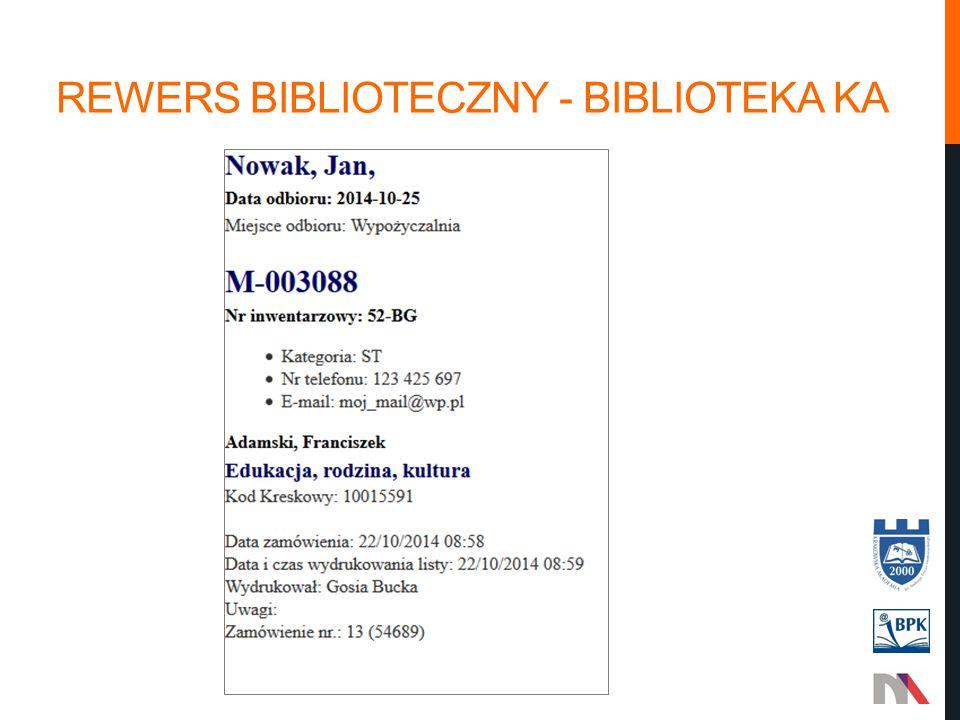 REWERS BIBLIOTECZNY - BIBLIOTEKA KA