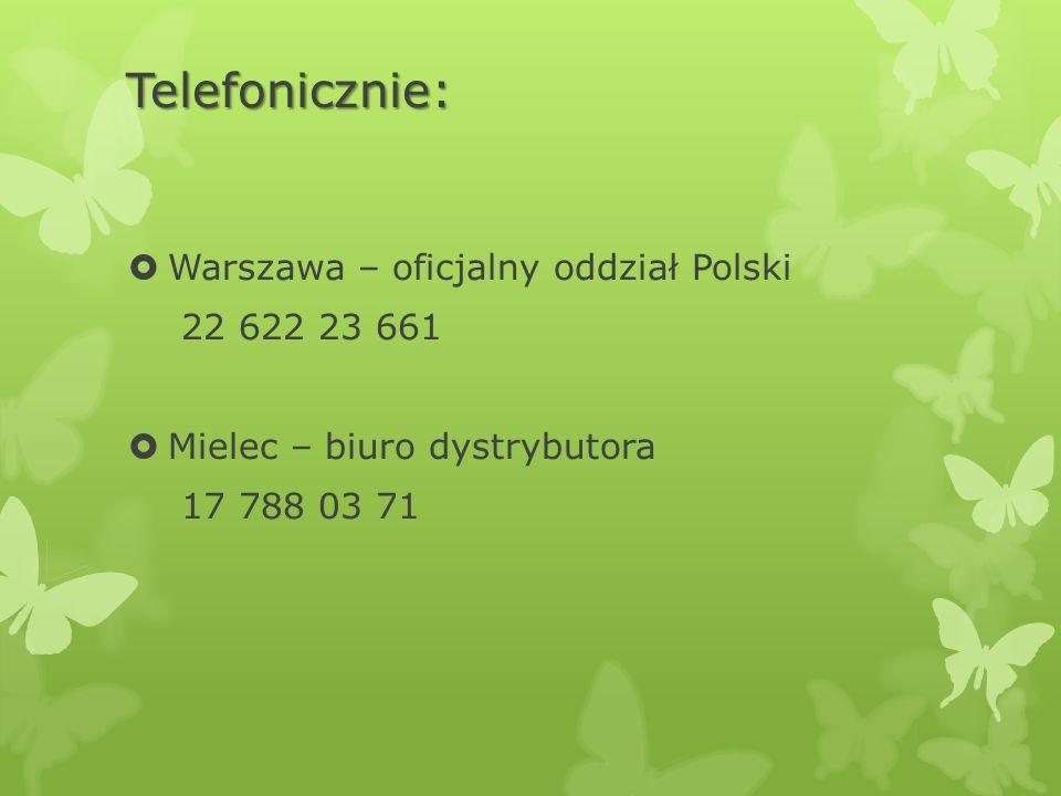 Telefonicznie:  Warszawa – oficjalny oddział Polski 22 622 23 661  Mielec – biuro dystrybutora 17 788 03 71