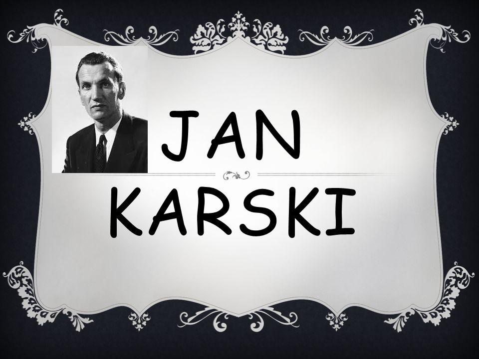 ŚMIERĆ Jan Karski zmarł 13 lipca 2000 roku w Waszyngtonie i został pochowany na tamtejszym cmentarzu Góry Oliwnej.