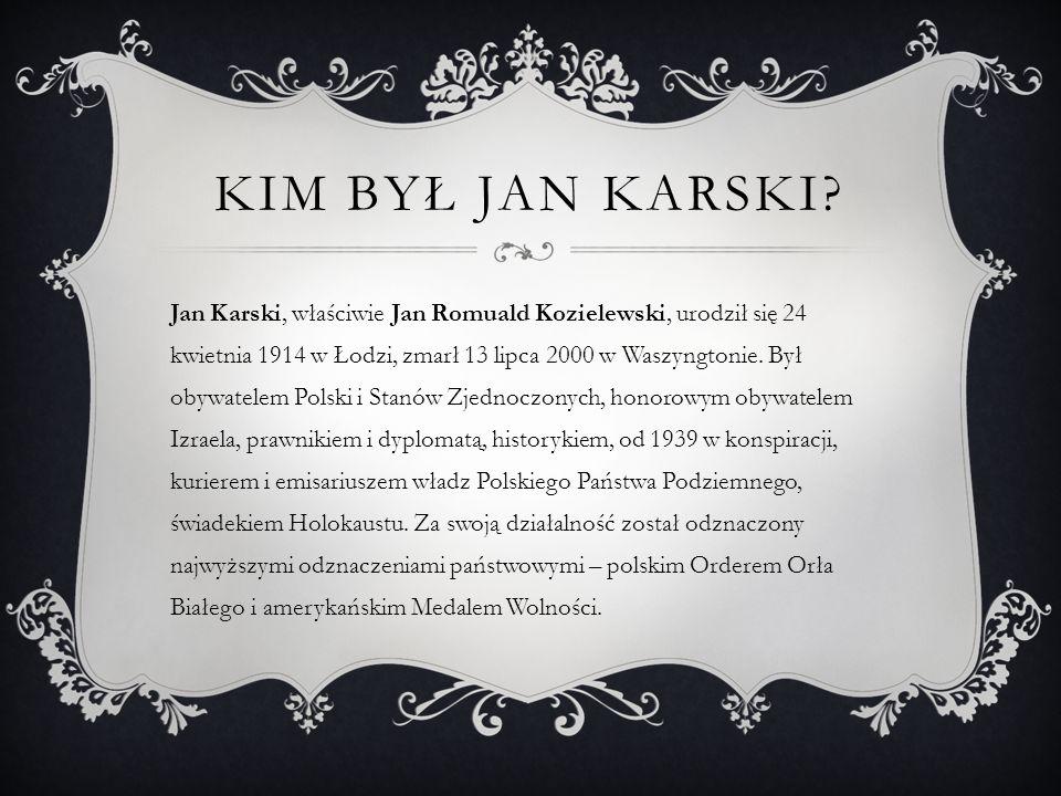 MŁODOŚĆ JANA KARSKIEGO Wyc hował się w katolickiej rodzinie, w środowisku wielokulturowej Łodzi.