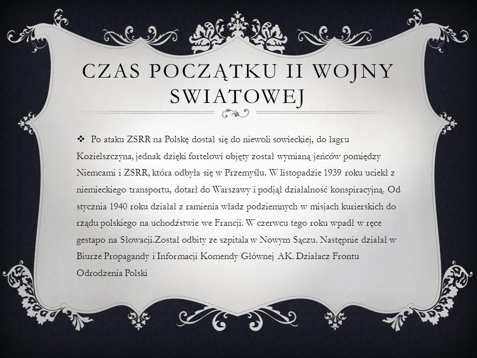 """,,W GETCIE ZYDOWSKIM  Jan Karski w podziemiu znany był pod pseudonimem """"Witold ."""