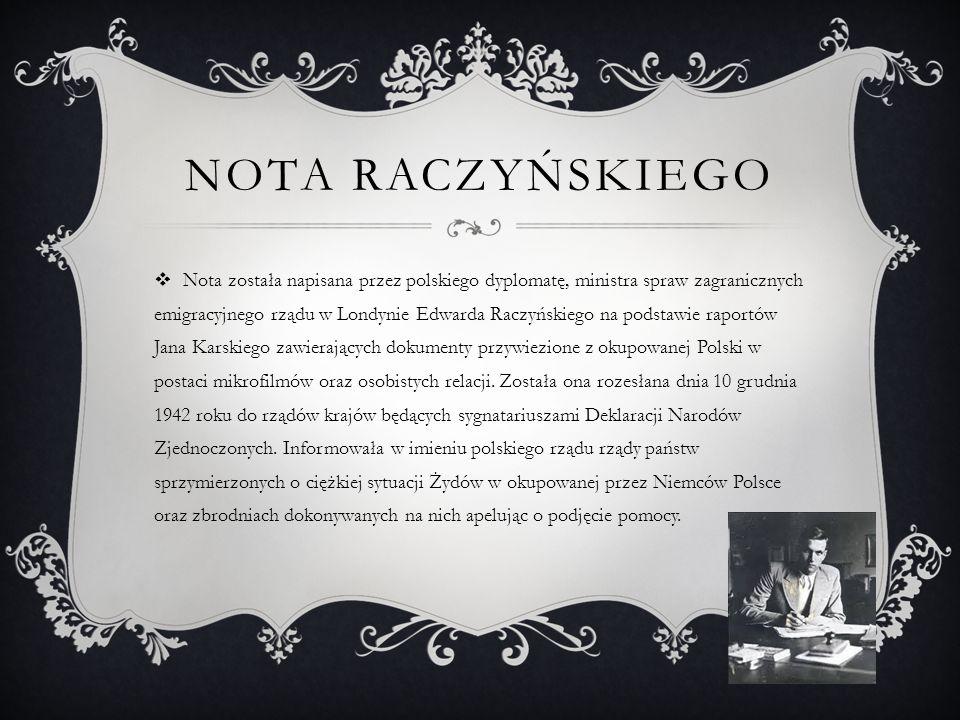 ODPOWIEDŹ NA NOTĘ  Nota Raczyńskiego spotkała się z oficjalną reakcją sygnatariuszy Deklaracji Narodów Zjednoczonych.