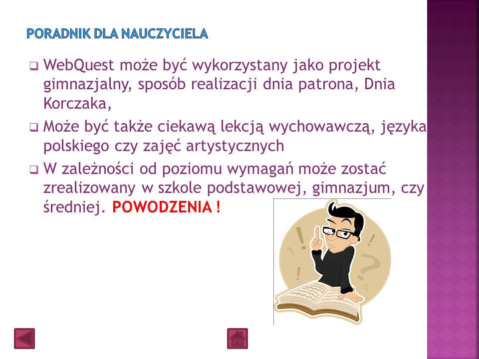  Janusz Korczak jak postać z jego bajki -Król Maciuś I przyznawał dzieciom prawo do wypowiadania się we własnym imieniu, ale jednocześnie uczył je od
