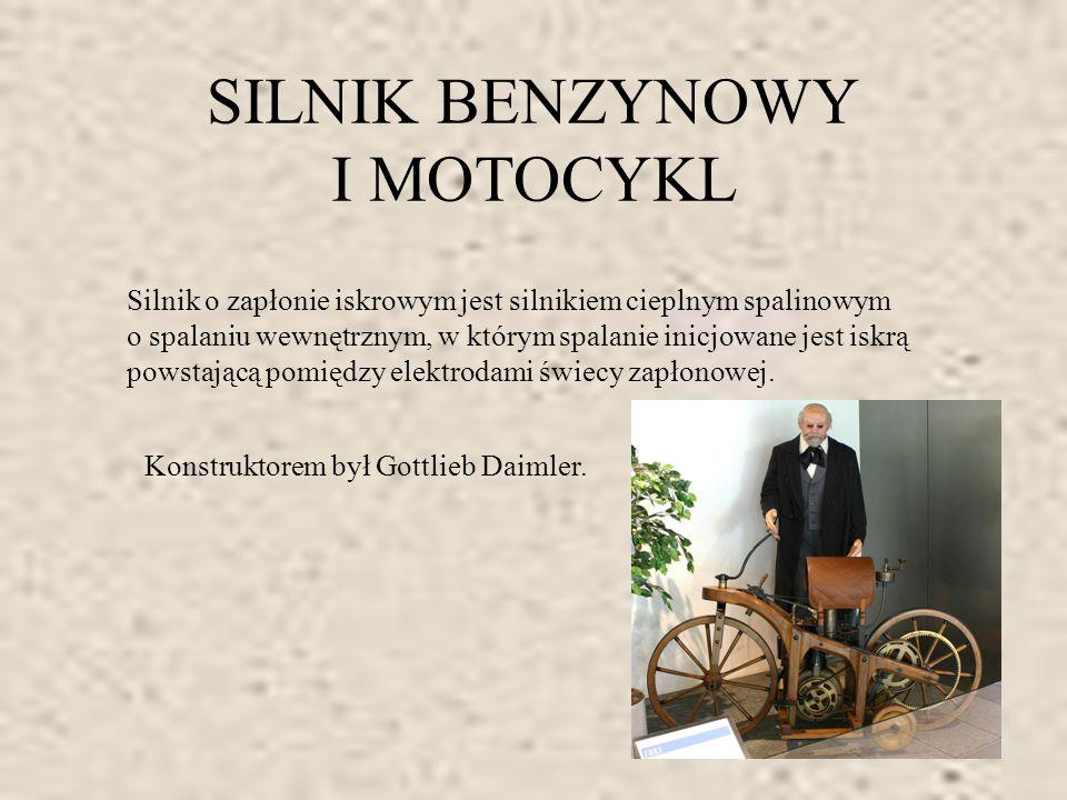 SAMOCHÓD Pierwszy samochód z silnikiem benzynowym skonstruował niemiecki inżynier Karl Benz.