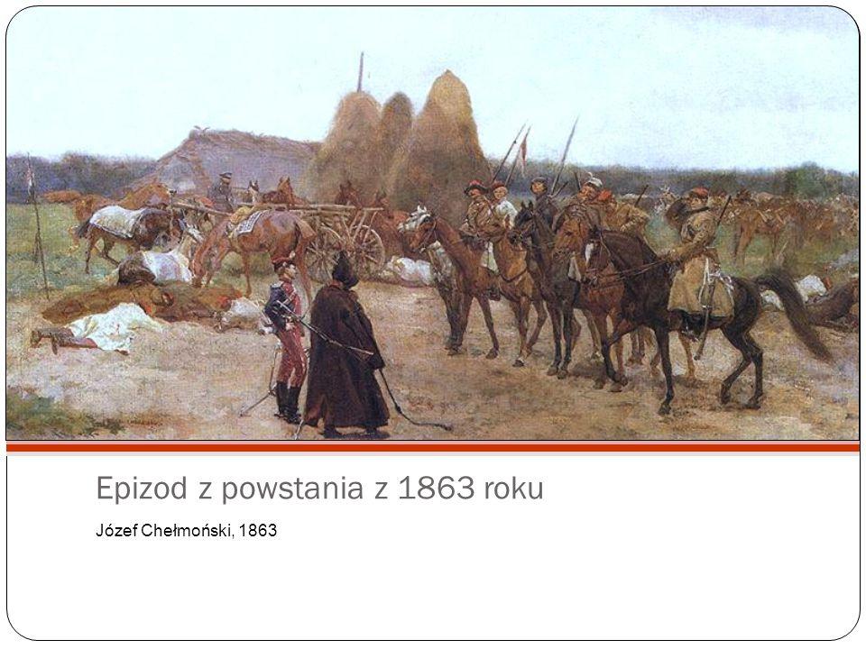 Epizod z powstania z 1863 roku Józef Chełmoński, 1863