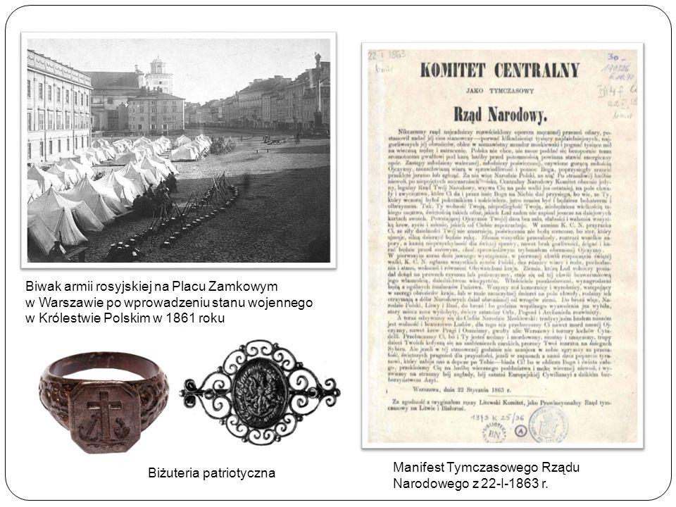 Biwak armii rosyjskiej na Placu Zamkowym w Warszawie po wprowadzeniu stanu wojennego w Królestwie Polskim w 1861 roku Manifest Tymczasowego Rządu Naro