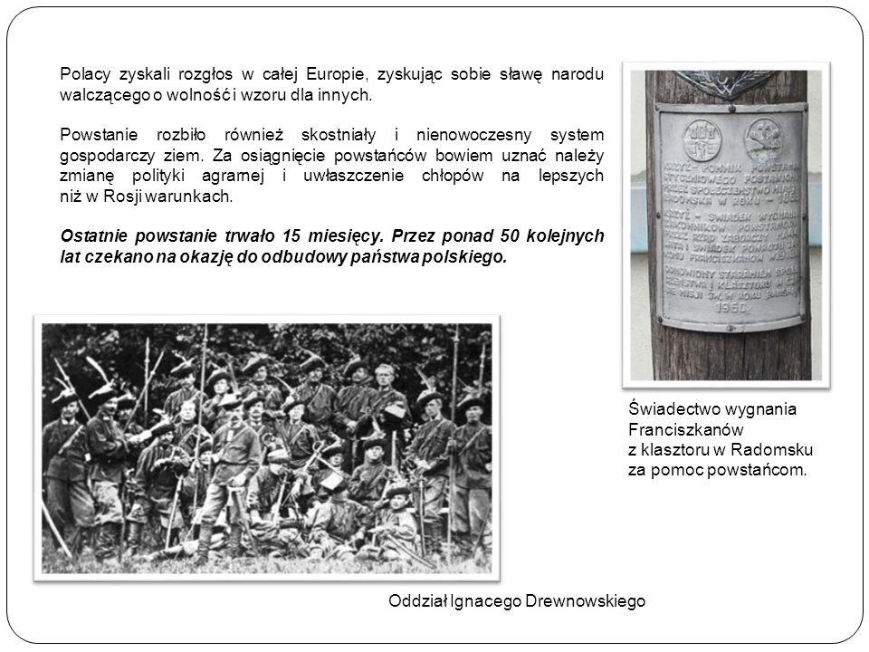 Polacy zyskali rozgłos w całej Europie, zyskując sobie sławę narodu walczącego o wolność i wzoru dla innych. Powstanie rozbiło również skostniały i ni