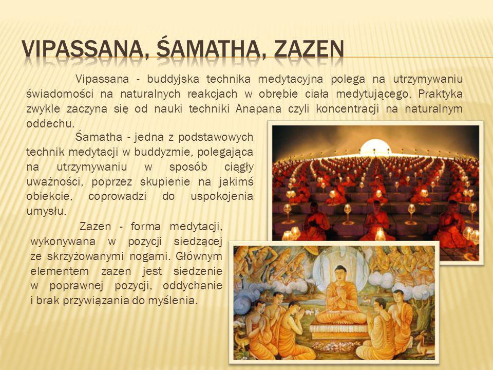Śamatha - jedna z podstawowych technik medytacji w buddyzmie, polegająca na utrzymywaniu w sposób ciągły uważności, poprzez skupienie na jakimś obiekc