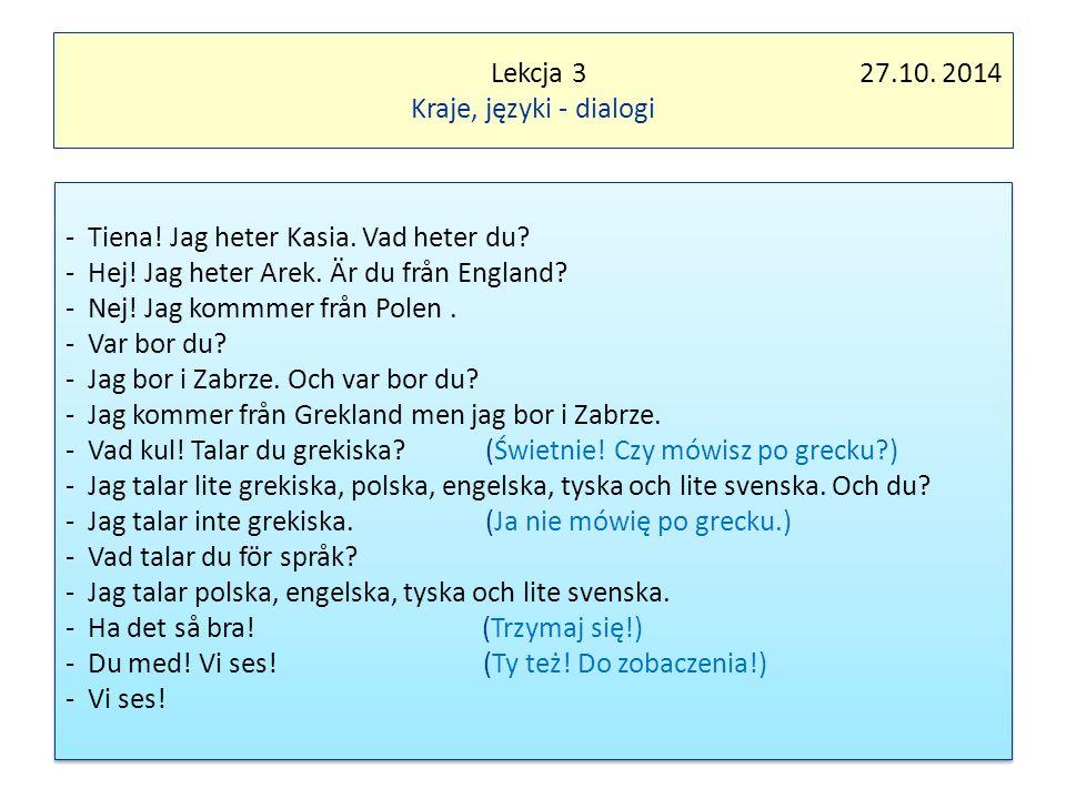 Lekcja 3 27.10.2014 Kraje, języki - dialogi - Tiena.