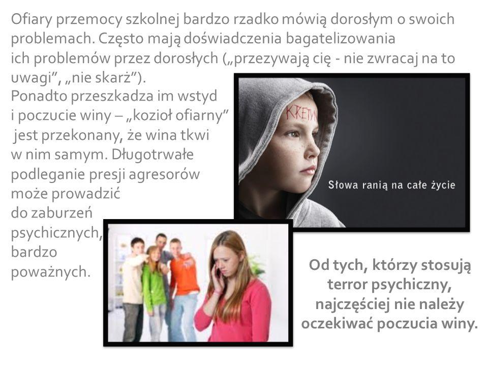 """Od tych, którzy stosują terror psychiczny, najczęściej nie należy oczekiwać poczucia winy. Ponadto przeszkadza im wstyd i poczucie winy – """"kozioł ofia"""