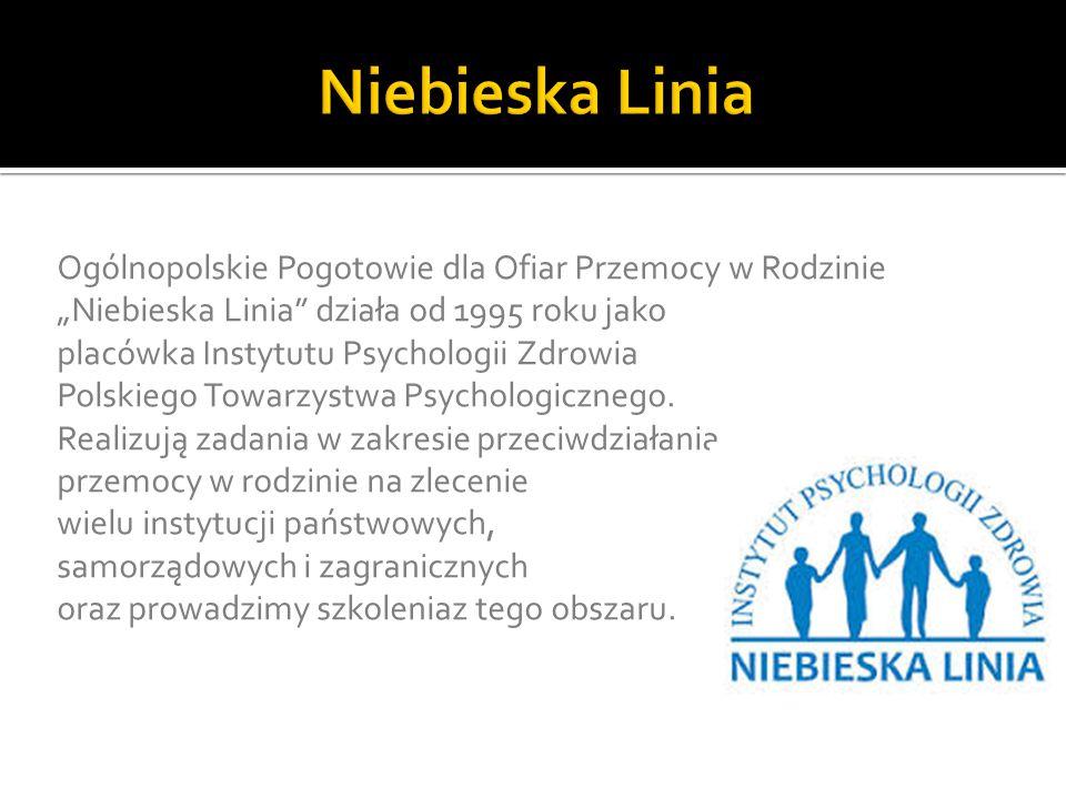 """Ogólnopolskie Pogotowie dla Ofiar Przemocy w Rodzinie """"Niebieska Linia"""" działa od 1995 roku jako placówka Instytutu Psychologii Zdrowia Polskiego Towa"""