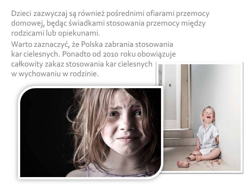 Warto zaznaczyć, że Polska zabrania stosowania kar cielesnych. Ponadto od 2010 roku obowiązuje całkowity zakaz stosowania kar cielesnych w wychowaniu
