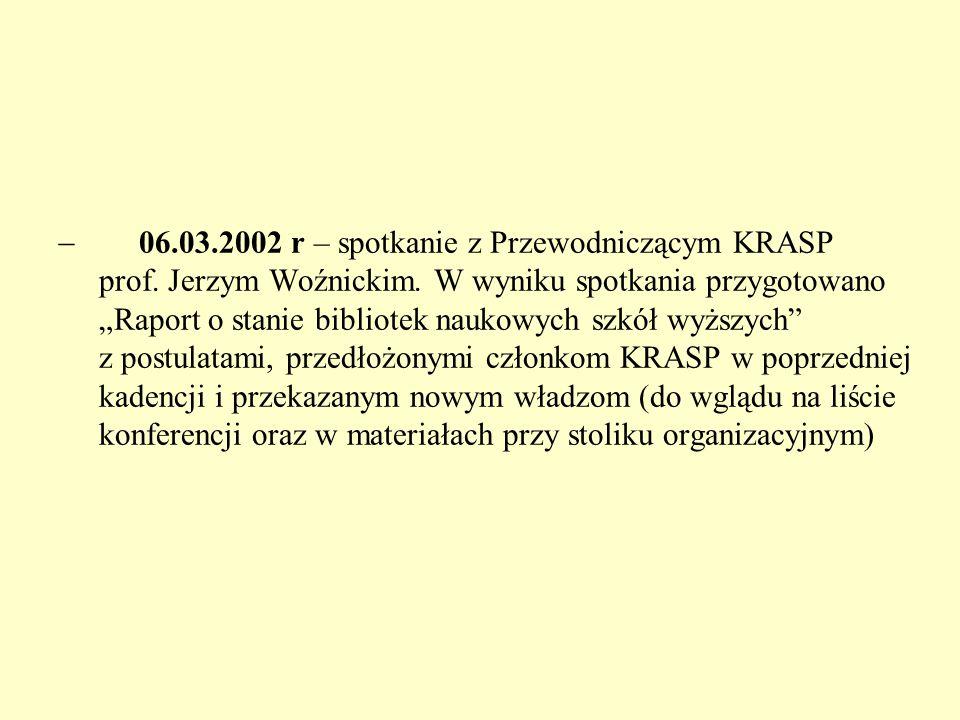  06.03.2002 r – spotkanie z Przewodniczącym KRASP prof.
