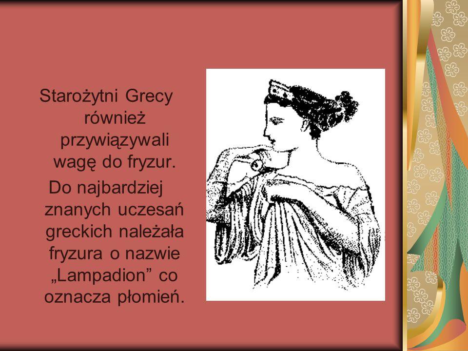 """Starożytni Grecy również przywiązywali wagę do fryzur. Do najbardziej znanych uczesań greckich należała fryzura o nazwie """"Lampadion"""" co oznacza płomie"""