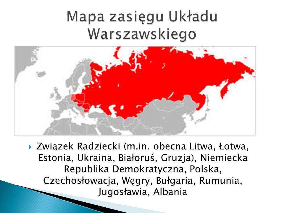 Związek Radziecki (m.in. obecna Litwa, Łotwa, Estonia, Ukraina, Białoruś, Gruzja), Niemiecka Republika Demokratyczna, Polska, Czechosłowacja, Węgry,