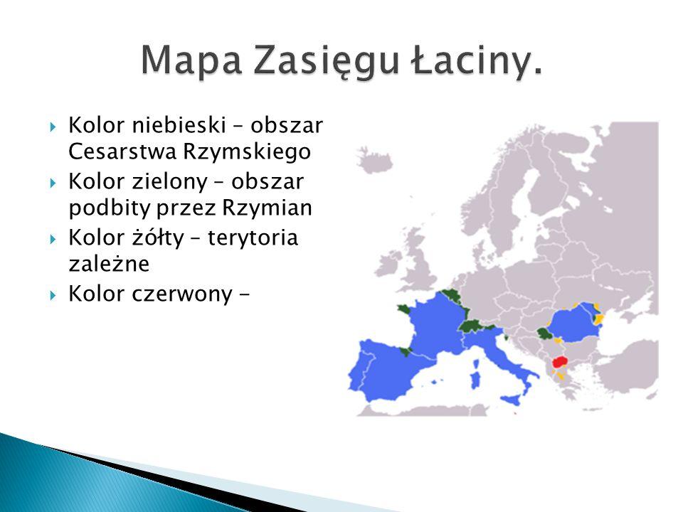  Kolor niebieski – obszar Cesarstwa Rzymskiego  Kolor zielony – obszar podbity przez Rzymian  Kolor żółty – terytoria zależne  Kolor czerwony -