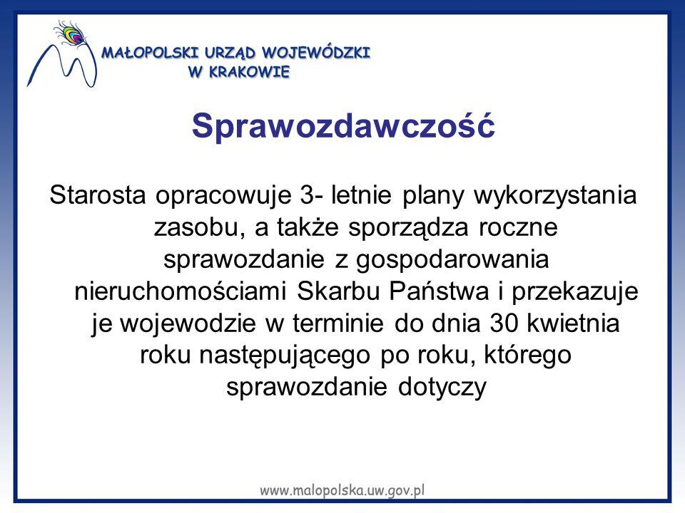 Rolą Wojewody jest nadzór nad prowadzoną gospodarką oraz zajmowanie stanowiska w stosunku do propozycji starostów w przedmiocie rozdysponowania konkretnej nieruchomości