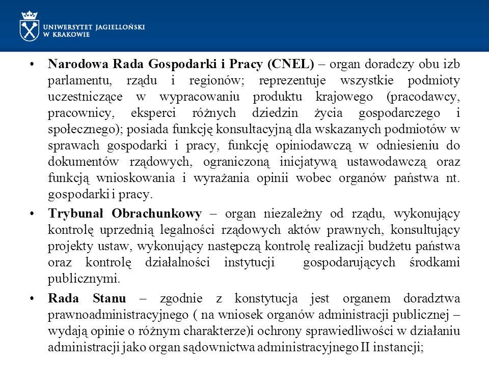 Narodowa Rada Gospodarki i Pracy (CNEL) – organ doradczy obu izb parlamentu, rządu i regionów; reprezentuje wszystkie podmioty uczestniczące w wypraco