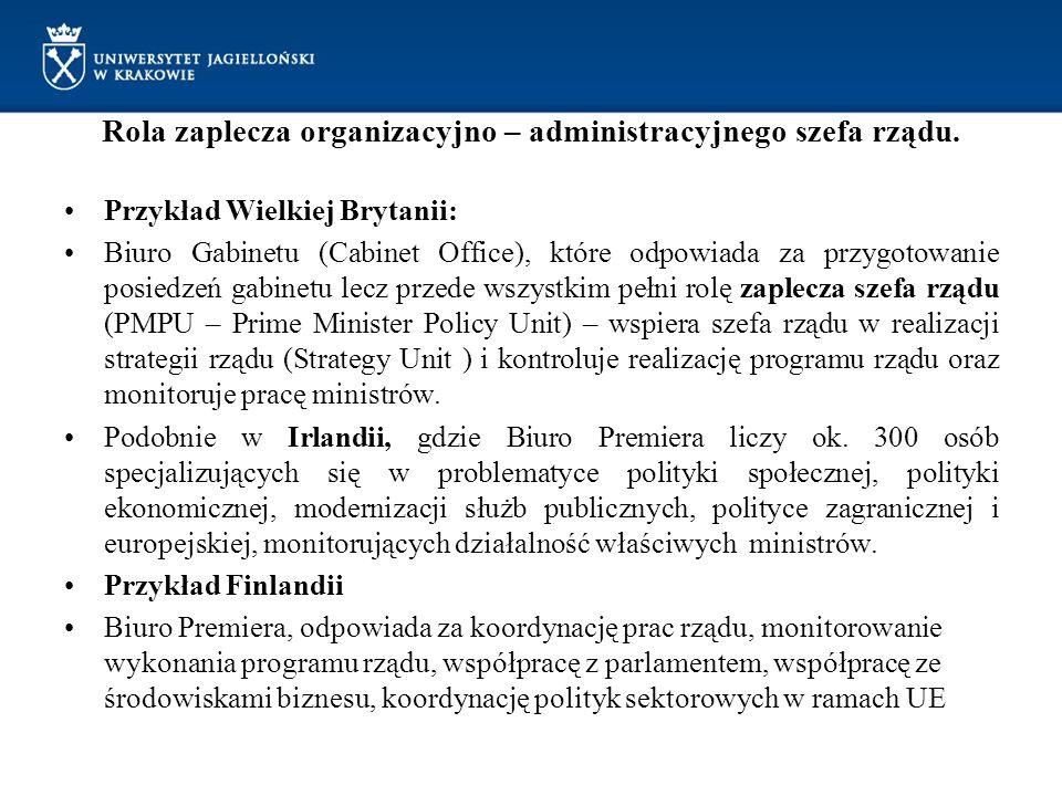 Rola zaplecza organizacyjno – administracyjnego szefa rządu. Przykład Wielkiej Brytanii: Biuro Gabinetu (Cabinet Office), które odpowiada za przygotow