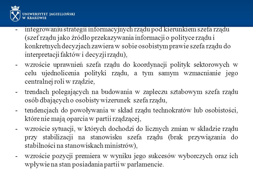 -integrowaniu strategii informacyjnych rządu pod kierunkiem szefa rządu (szef rządu jako źródło przekazywania informacji o polityce rządu i konkretnyc