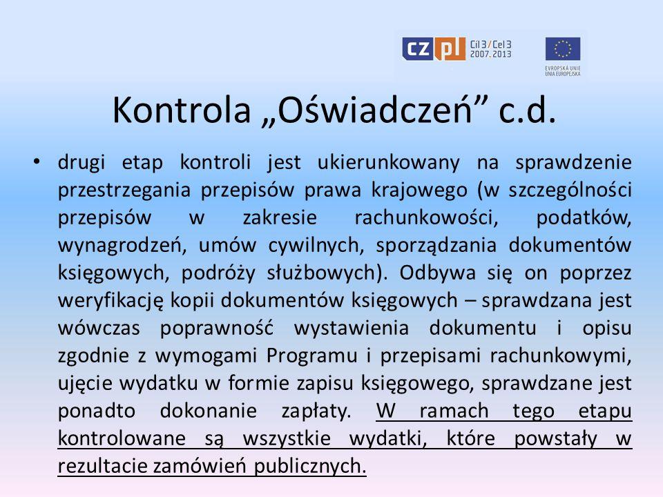 """Kontrola """"Oświadczeń"""" c.d. drugi etap kontroli jest ukierunkowany na sprawdzenie przestrzegania przepisów prawa krajowego (w szczególności przepisów w"""