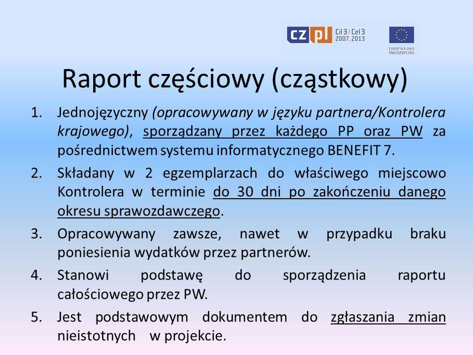Raport całościowy 1.Opracowywany w systemie informatycznym BENEFIT 7 w wersji dwujęzycznej przez PW na podstawie zatwierdzonych przez Kontrolerów raportów częściowych za dany okres sprawozdawczy.