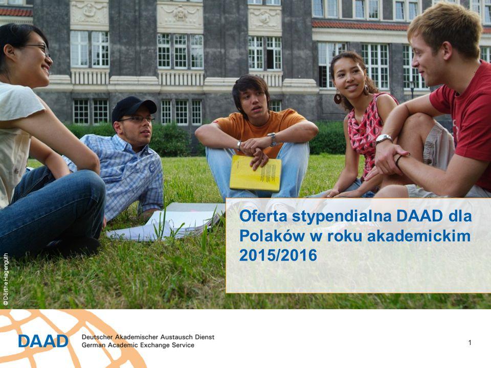 1 Oferta stypendialna DAAD dla Polaków w roku akademickim 2015/2016 © Dörthe Hagenguth