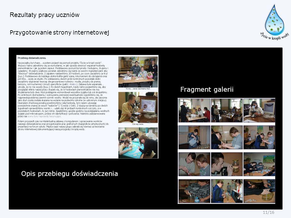 Rezultaty pracy uczniów Przygotowanie strony internetowej Opis przebiegu doświadczenia Fragment galerii 11/16
