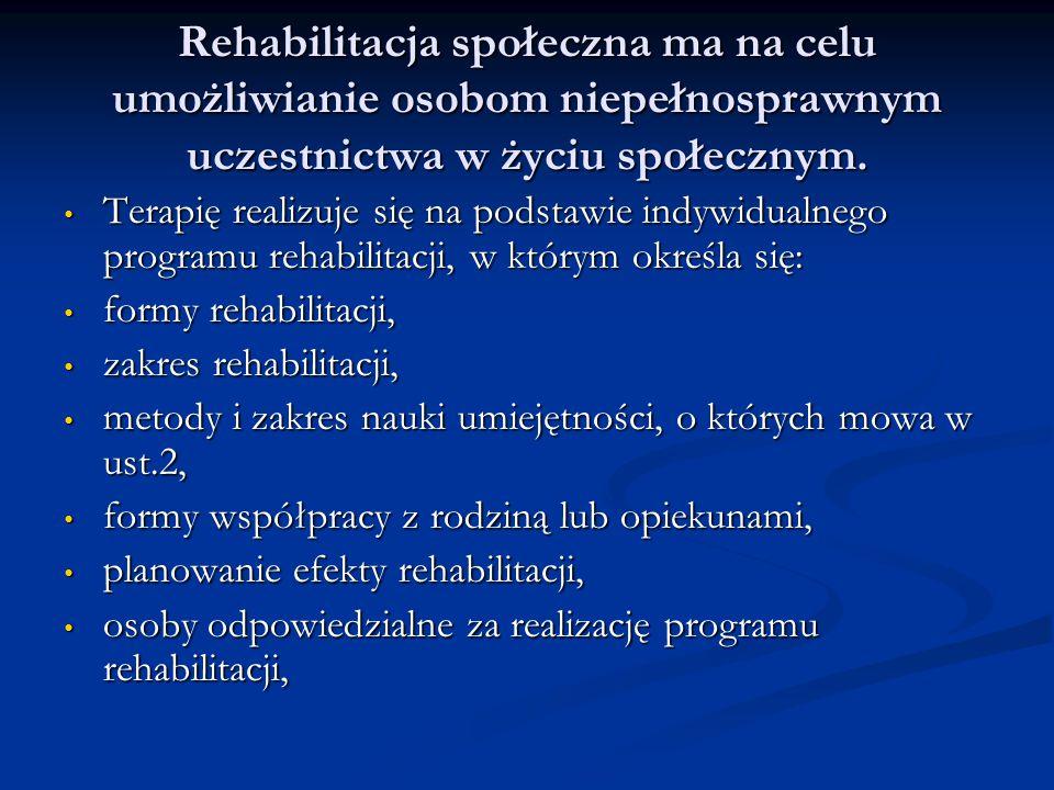 Rehabilitacja społeczna ma na celu umożliwianie osobom niepełnosprawnym uczestnictwa w życiu społecznym. Terapię realizuje się na podstawie indywidual
