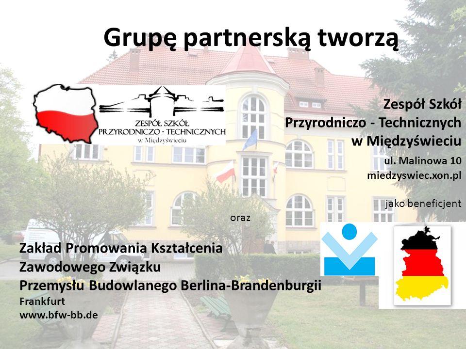 Grupę partnerską tworzą Zespół Szkół Przyrodniczo - Technicznych w Międzyświeciu ul.