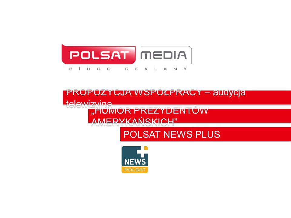 """PROPOZYCJA WSPÓŁPRACY – audycja telewizyjna """"HUMOR PREZYDENTÓW AMERYKAŃSKICH"""" POLSAT NEWS PLUS"""