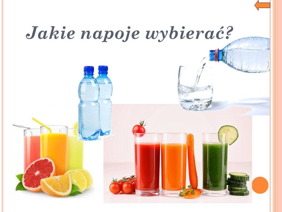 Jakie napoje wybierać?