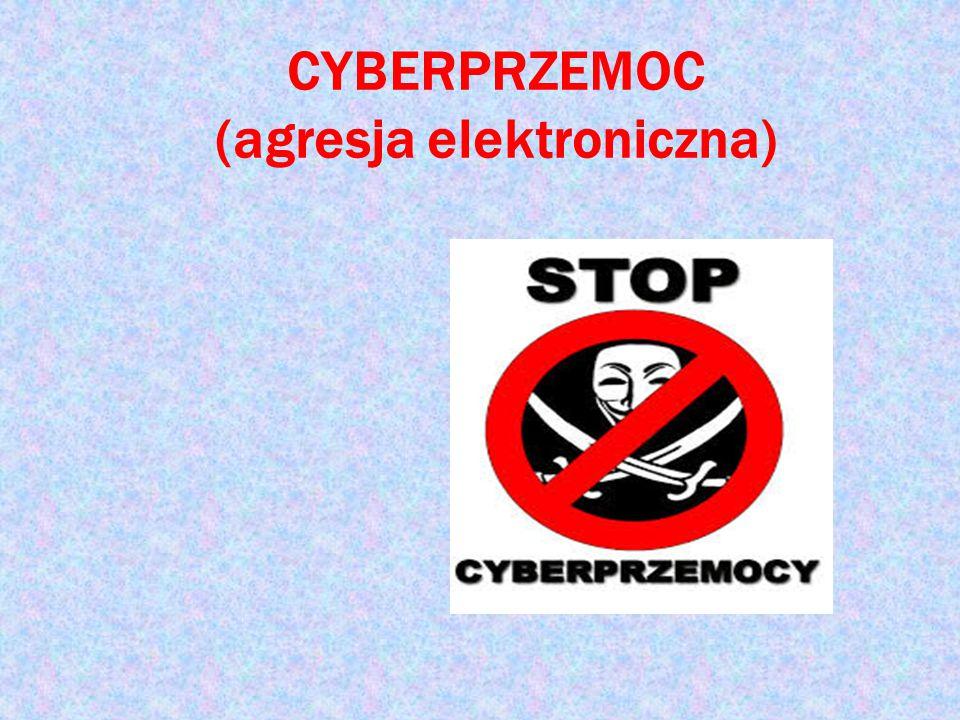 Cyberprzemoc (agresja elektroniczna) – stosowanie przemocy poprzez: prześladowanie, zastraszanie, nękanie, wyśmiewanie innych osób z wykorzystaniem Internetu i narzędzi typu elektronicznego takich jak: SMS, e- mail, witryny internetowe, fora dyskusyjne w internecie, portale społecznościowe i inne.
