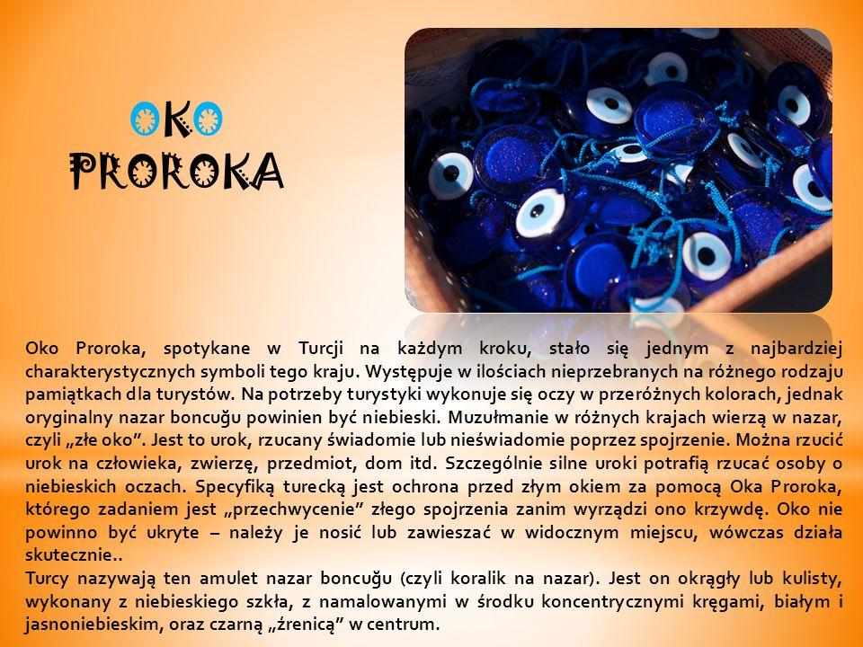 Oko Proroka, spotykane w Turcji na każdym kroku, stało się jednym z najbardziej charakterystycznych symboli tego kraju.