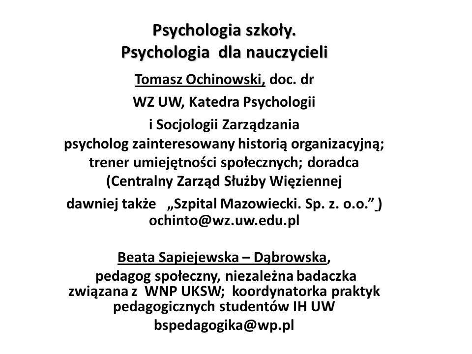 Psychologia szkoły.Psychologia dla nauczycieli Tomasz Ochinowski, doc.
