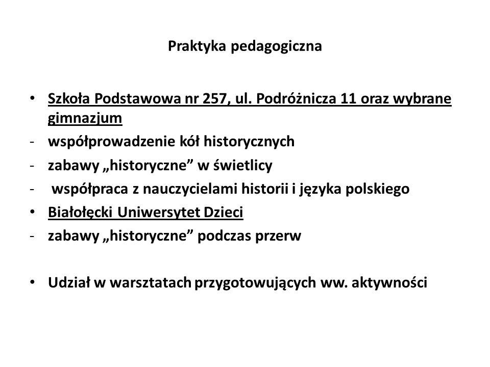 Praktyka pedagogiczna Szkoła Podstawowa nr 257, ul.