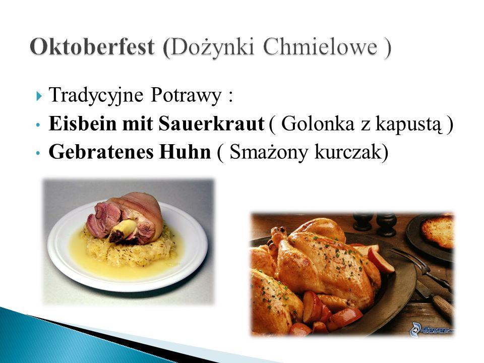  Tradycyjne Potrawy : Eisbein mit Sauerkraut ( Golonka z kapustą ) Gebratenes Huhn ( Smażony kurczak)